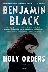 Holy Orders: A Quirke Novel by Benjamin Black (2014-05-27)