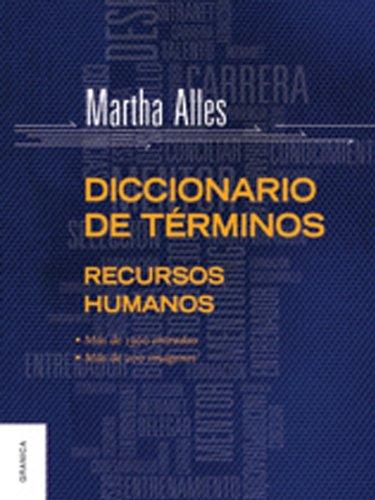 Diccionario de términos de Recursos Humanos por Martha Alles