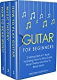 #9: Guitar for Beginners: Bundle - The Only 3 Books You Need to Learn Guitar Lessons for Beginners, Guitar Theory and Guitar Sheet Music Today (Music Best Seller Book 7)