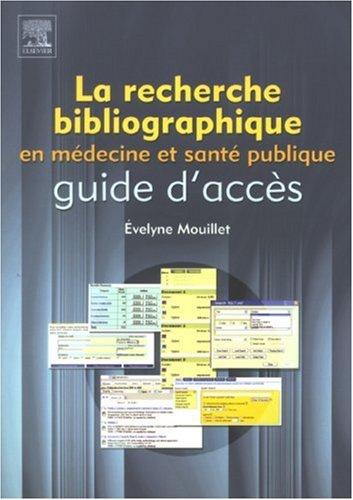 La recherche bibliographique en médecine et santé publique. : Guide d'accès