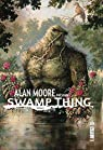 Swamp Thing, tome 1 par Moore