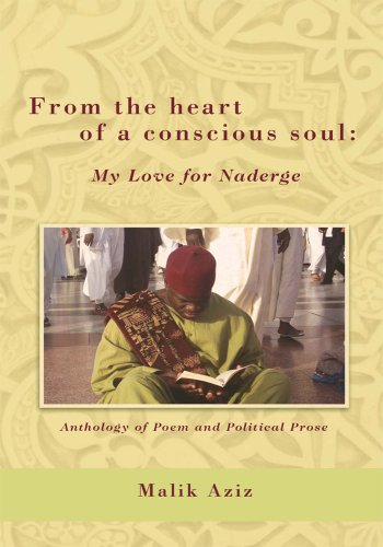 From the Heart of a Conscious Soul: My Love for Naderge (English Edition) por Malik Aziz