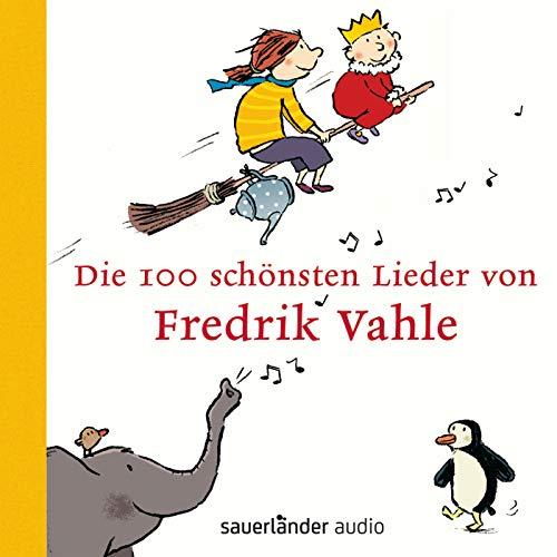 Die 100 schönsten Lieder von Fredrik Vahle Anne Music Box