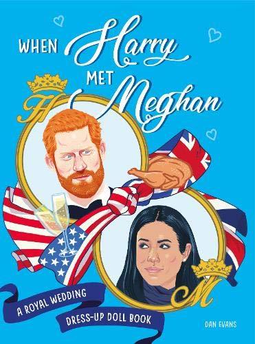 When Harry Met Meghan: A Royal Wedding Dress-Up Doll ()