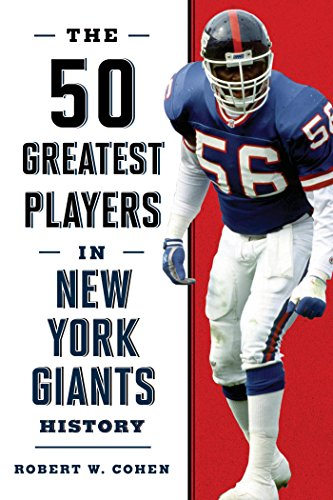 The 50 Greatest Players in New York Giants History (English Edition)