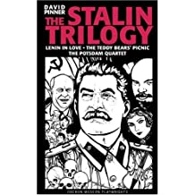 The Stalin Trilogy: Lenin in Love,the Teddy Bears' Picnic,the Potsdam Quartet (Oberon Modern Playwrights) by David Pinner (2004-08-10)