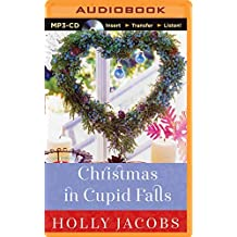Christmas in Cupid Falls by Holly Jacobs (2014-10-21)