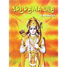 Sri Rama Llila: The Story of the Lord's Incarnation