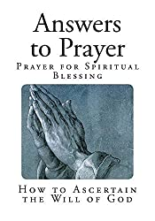 Answers to Prayer: How to Ascertain the Will of God (From George Muller's Narratives) by George Muller (2014-04-08)
