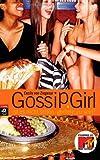Gossip Girl 1: Ist es nicht schön, gemein zu sein?