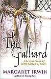 The Galliard by Margaret Irwin (2008-03-24)