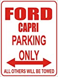 INDIGOS - Parkplatz - Parking Only- Weiß-Rot - 32x24 cm - Alu Dibond - Parking Only - Parkplatzschild - Ford capri