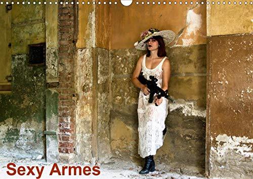 Sexy Armes (Calendrier mural 2020 DIN A3 horizontal): Les plus belles armes sexy (Calendrier mensuel, 14 Pages ) (Calvendo Personnes) - Sexy Arme
