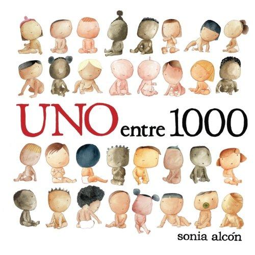 Uno entre 1000 por Sonia Alcon