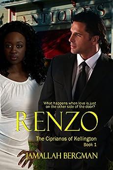 Renzo (The Ciprianos of Kellington Book 1) by [Bergman, Jamallah]