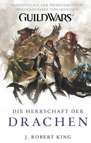 Guild Wars Band 2: Die Herrschaft der Drachen