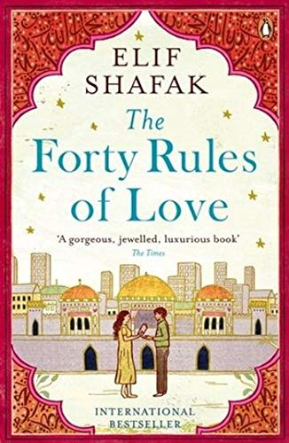 The Forty Rules Of Love (Viking) por Elif Shafak