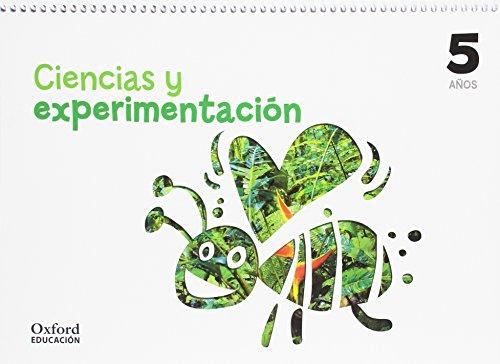 Ciencias y experimentación 5 años. Cuaderno (Cuadernos Ciencias Y Experimentación) - 9788467381634