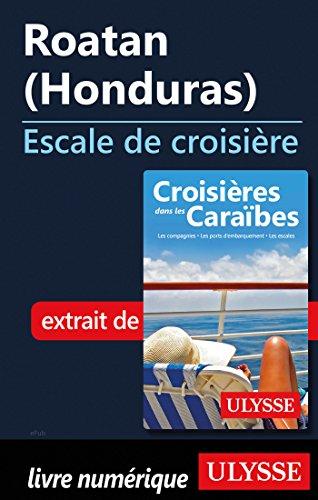 Descargar Libro Roatan Honduras - Escale de croisière de Collectif