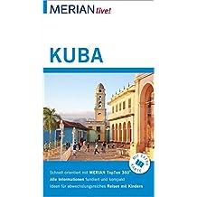 MERIAN live! Reiseführer Kuba: Mit Extra-Karte zum Herausnehmen