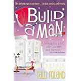 Build A Man (Serenity Holland Book 1) (English Edition)