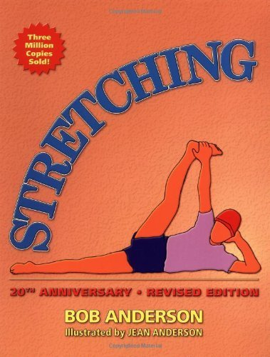 Stretching by Bob Anderson (2000) Paperback