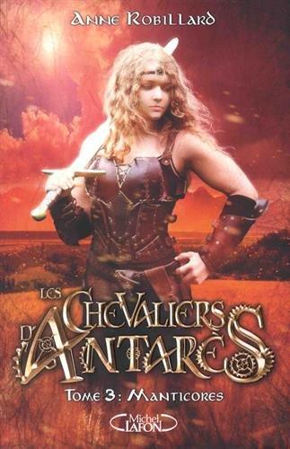 Les chevaliers d'Antarès ([3]) : Manticores