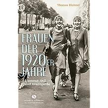 Frauen der 1920er Jahre: Glamour, Stil und  Avantgarde (insel taschenbuch)