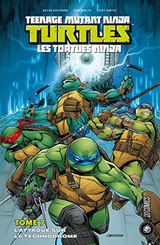 Attaque sur le Technodrome: Les Tortues Ninja - TMNT, T7 ...
