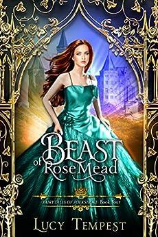 Beast of Rosemead: A Retelling of Beauty and the Beast (Fairytales of Folkshore Book 4) Descarga gratuita de libros de la serie