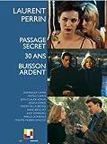 Passage secret - 30 ans - Buisson ardent