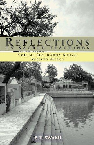 Reflections on Sacred Teachings VI: Radha-Sunya: Missing Mercy