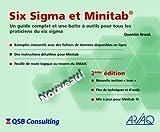 Six Sigma et Minitab: Un Guide Complet et une Boite a Outils Pour Tous les Praticiens du Six Sigma