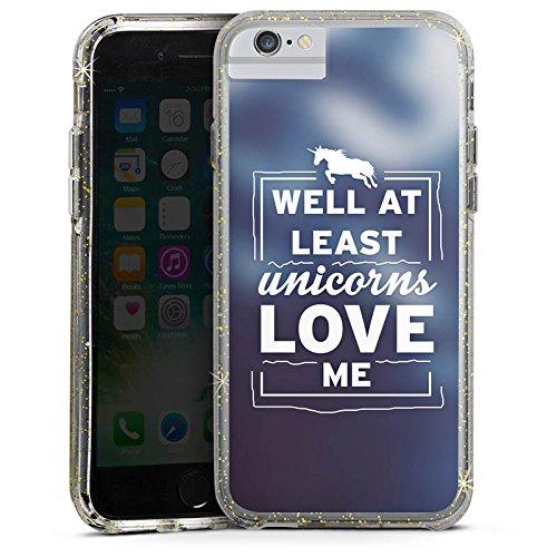 Apple iPhone 6 Bumper Hülle Bumper Case Glitzer Hülle Unicorn Einhorn Sayings Bumper Case Glitzer gold