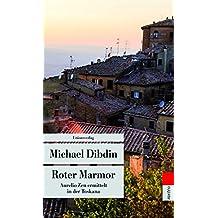 Roter Marmor: Aurelio Zen ermittelt in der Toskana (Unionsverlag Taschenbücher)