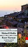Roter Marmor: Aurelio Zen ermittelt in der Toskana (Unionsverlag Taschenbücher) - Michael Dibdin