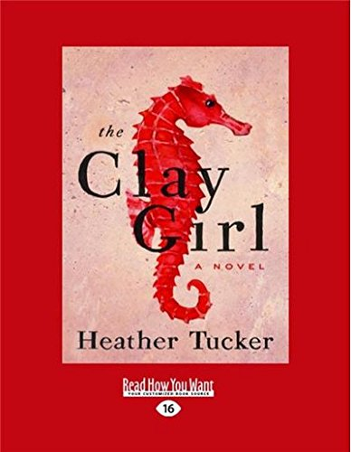 The Clay Girl: A Novel