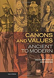 Canons and Values - Ancient to Modern (Issues & Debates)