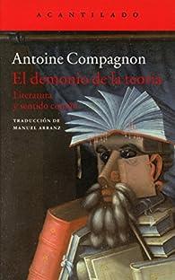 El demonio de la teoría par Antoine Compagnon