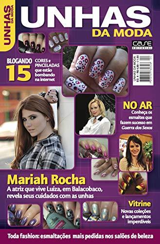 Unhas da Moda Ed. 4 - Mariah Rocha (Portuguese Edition)