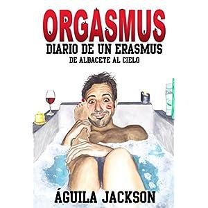 Orgasmus: Diario de un Erasmus: De Albacete al cielo
