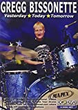 Locandina Gregg Bissonette: Yesterday, Today, Tomorrow [DVD]
