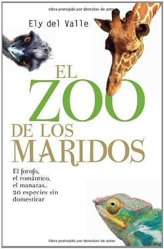 Zoo de los maridos, el por Ely Del Valle