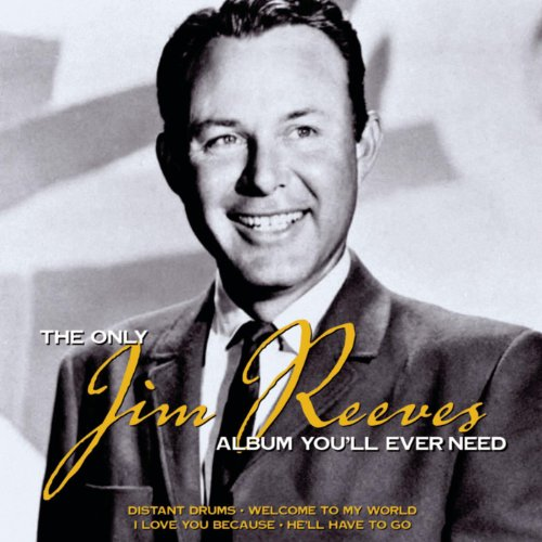 The Only Jim Reeves Album You'...