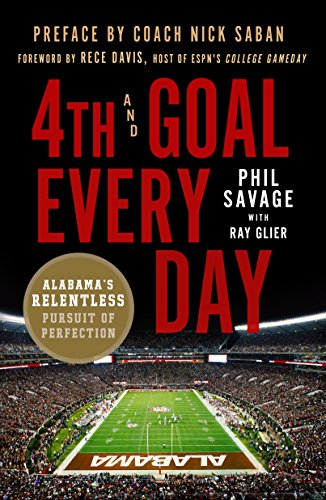 4th and Goal Every Day: Alabama's Relentless Pursuit of Perfection - Spiele Ncaa