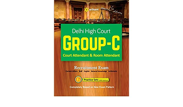 Buy Delhi High Court Group C Attendant And Room Recruitment Exam Book Online At Low Prices In India