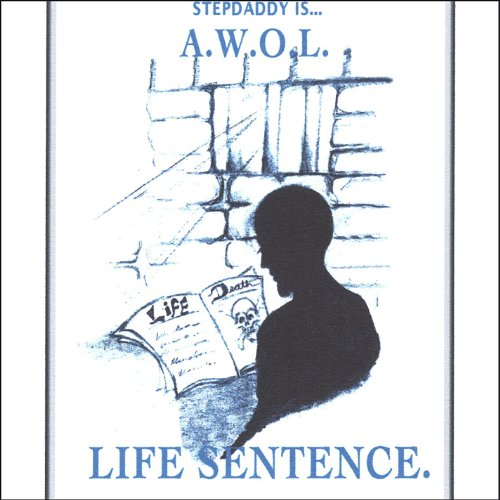 Life Sentence Explicit By A W O L On Amazon Music