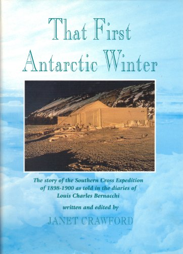 that-first-antarctic-winter-the-story-of-the-southern-cross-expedition-of-1898-1900-as-told-in-the-d