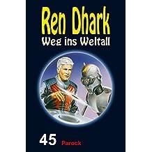 Ren Dhark – Weg ins Weltall 45: Parock