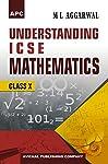 A book on 'Understanding ICSE Mathematics Class- X'.